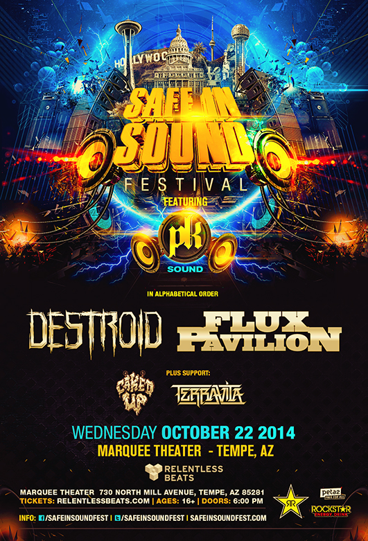Safe In Sound Festival ft Destroid Flux Pavilion  More  Marquee Theatre