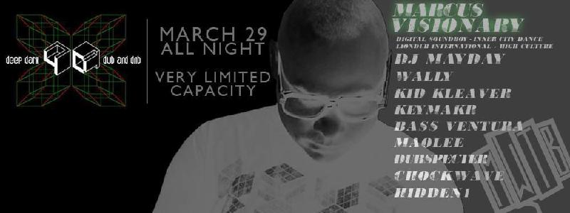 4D  MARCUS VISIONARY TO  DJ MAYDAY  WALLY  MORE  MAR 29