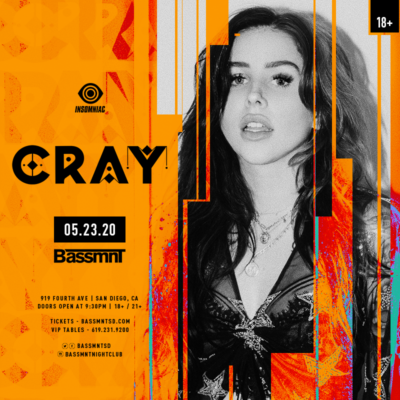 CRAY x Insomniac Events at Bassmnt Saturday 5/23