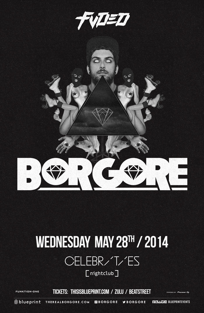 Blueprint events borgore fvded celebrities performing artists click on artist for reviews and previews malvernweather Gallery