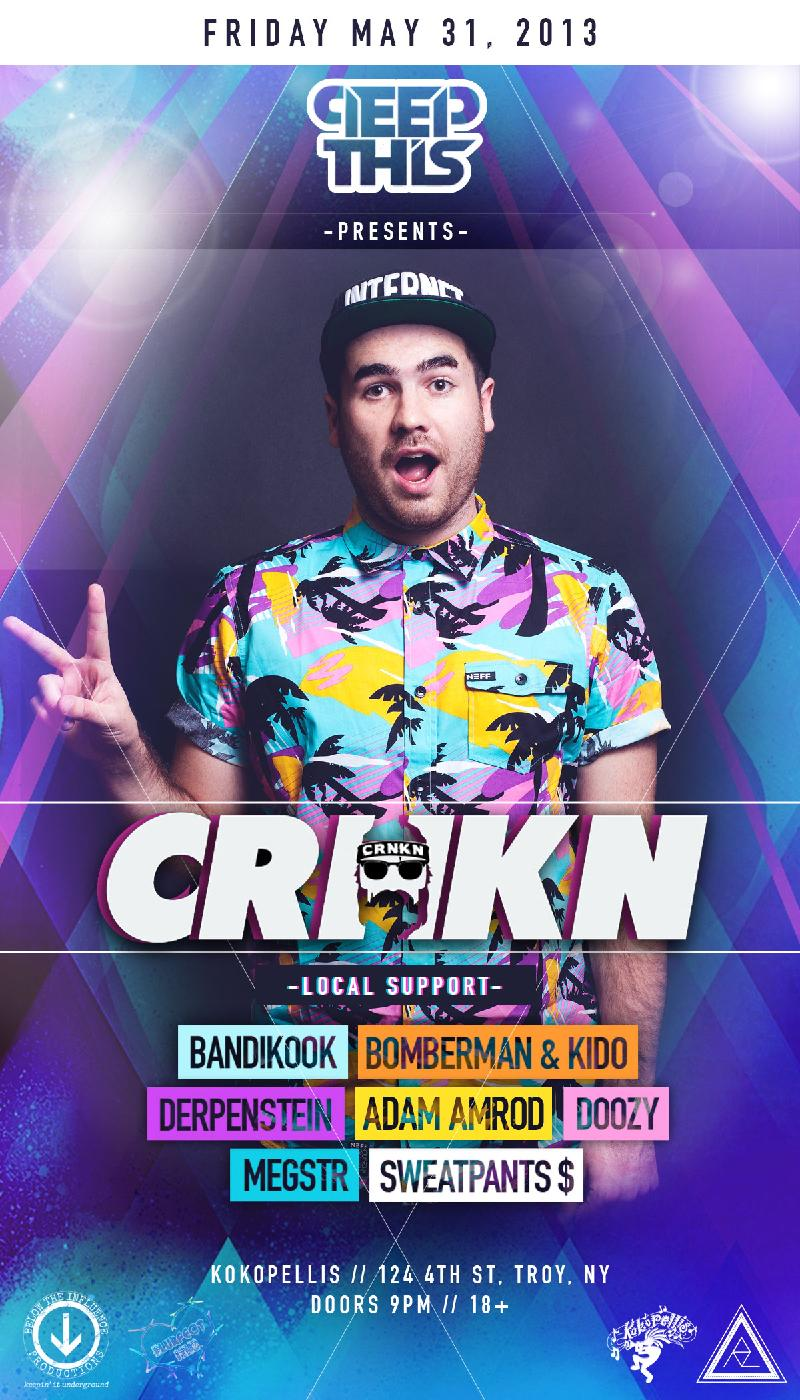 PeepThis Presents  CRNKN  Kokopellis  Troy NY