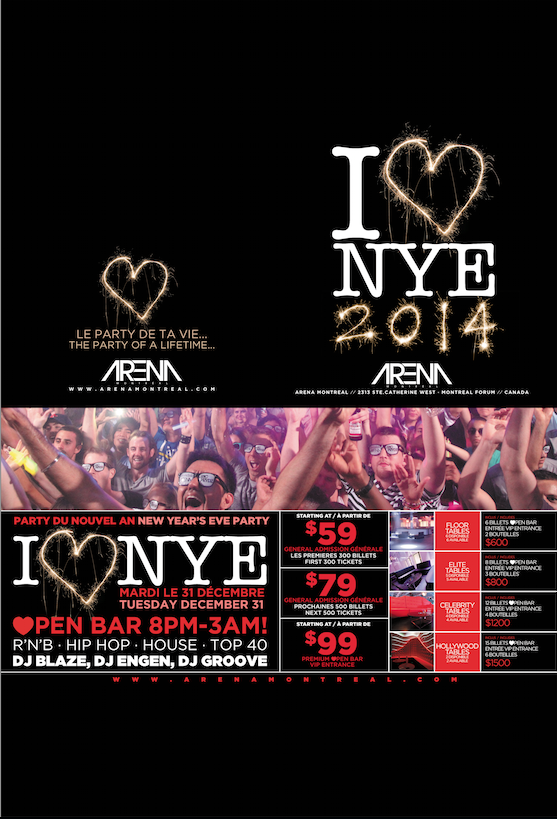 New Years Eve 2014 at Arena Montreal Tuesday December 31st 2013