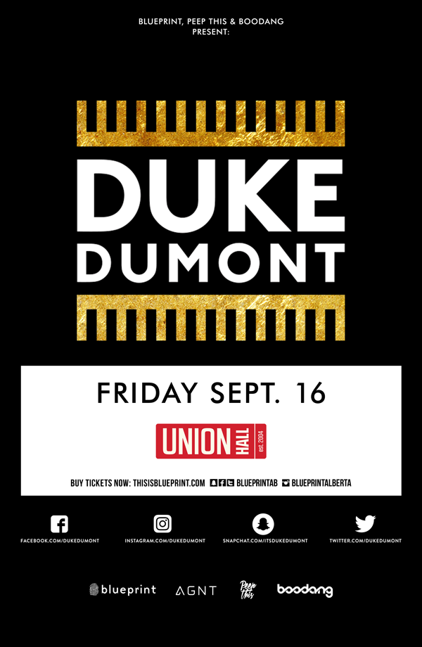 Blueprint alberta duke dumont union hall edm purchase tickets malvernweather Gallery