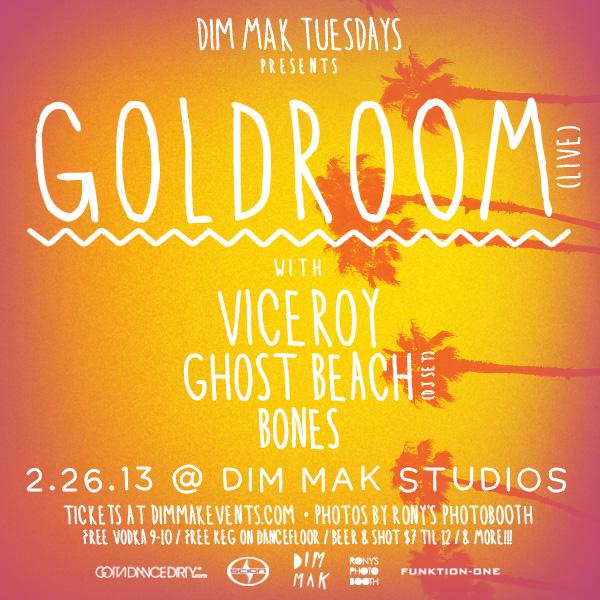 Dim Mak Tuesdays w Goldroom LIVE Viceroy Ghost Beach DJ Set Bones  More