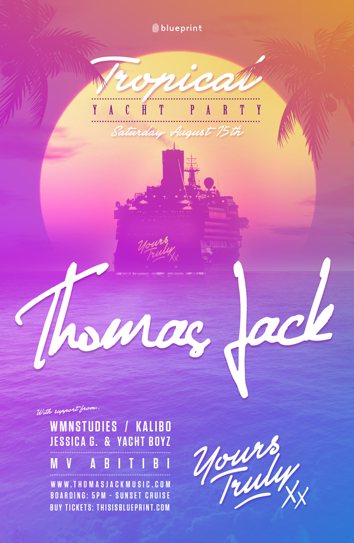 Blueprint events thomas jack yours truly boat party mv abtibi purchase tickets thomas jack malvernweather Choice Image
