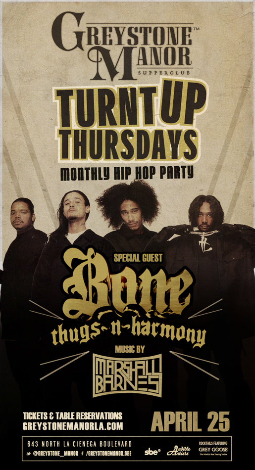 TURNT UP THURSDAYS Monthly Hip Hop Party Performance by BONE THUGS ...
