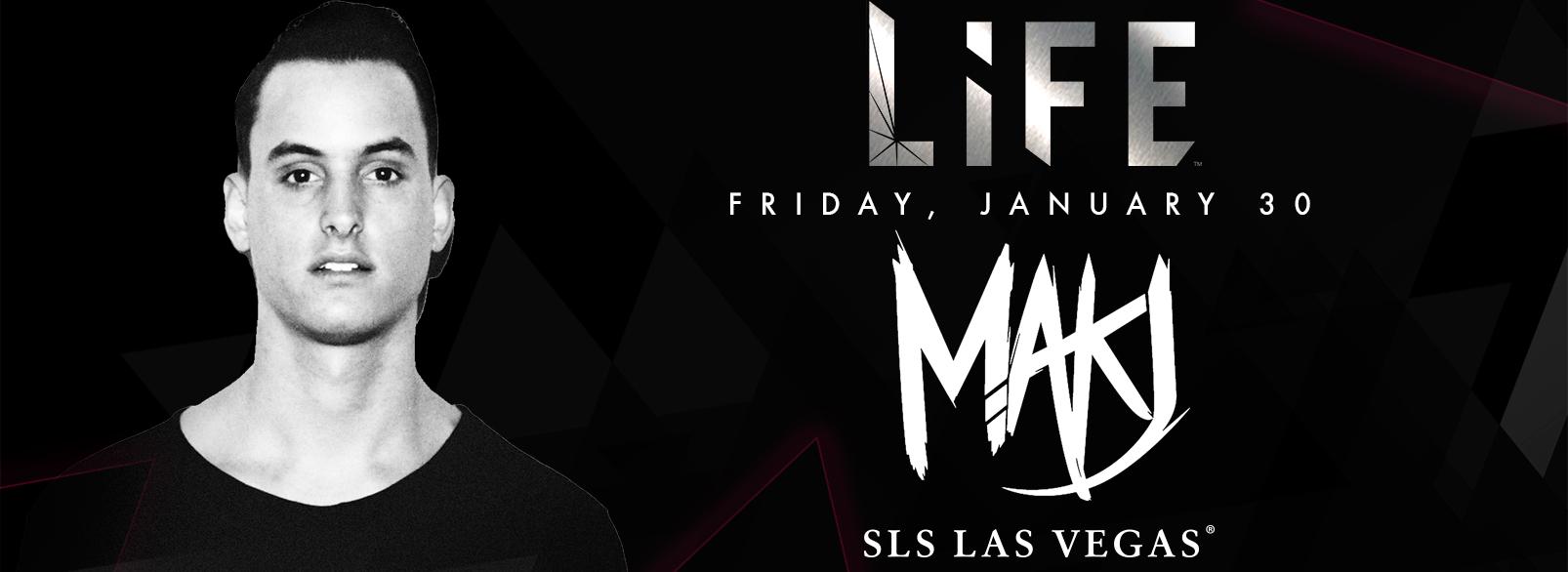 MAKJ @ Life Nightclub
