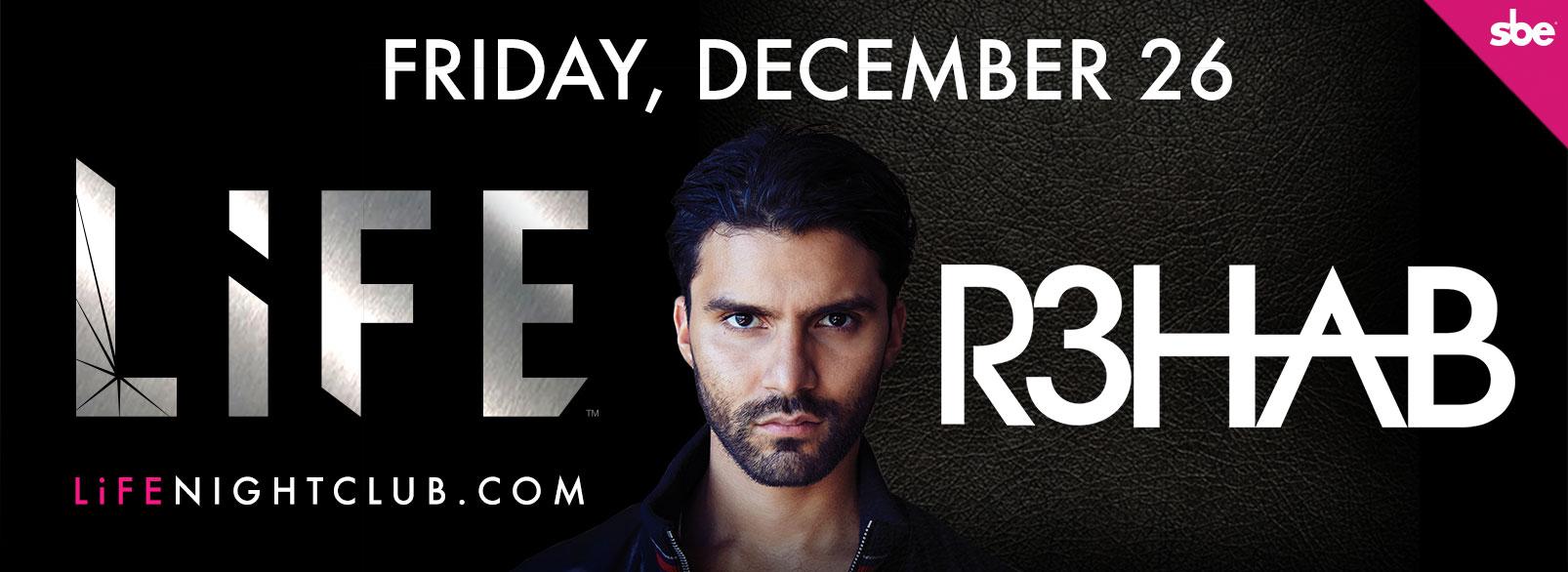 R3hab @ Life Nightclub