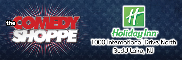 The Comedy Shoppe at the Budd Lake Holiday Inn