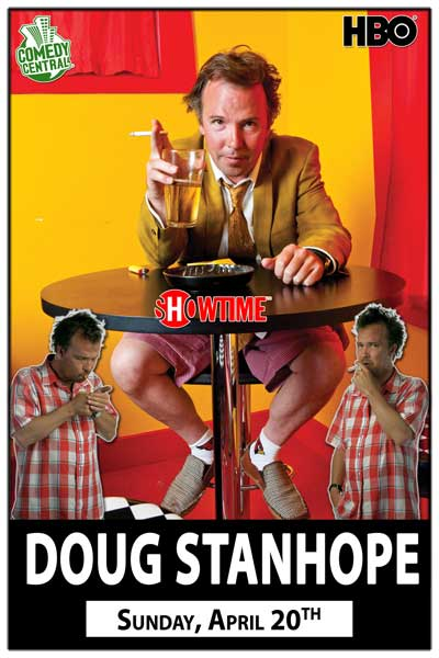 Doug Stanhope Sunday, April 20, 2014