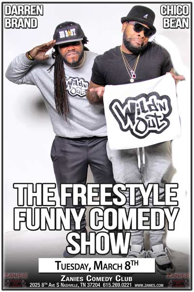 The Freestyle Funny Comedy Show Darren Brand and Chico Bean Tuesday, March 15, 2016 at Zanies Nashville