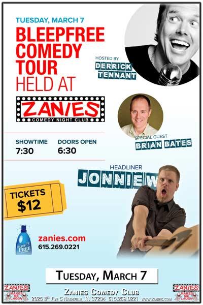 Bleep Free Comedy Derrick Tennant, Brian Bates and Jonnie W live at Zanies Comedy Club Nashville Tuesday, March 7, 2017