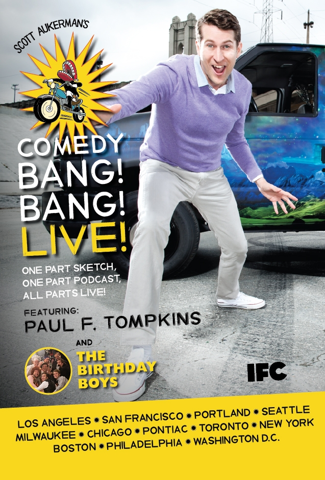 Scott Aukermans Comedy Bang Bang Live featuring Paul F Tompkins