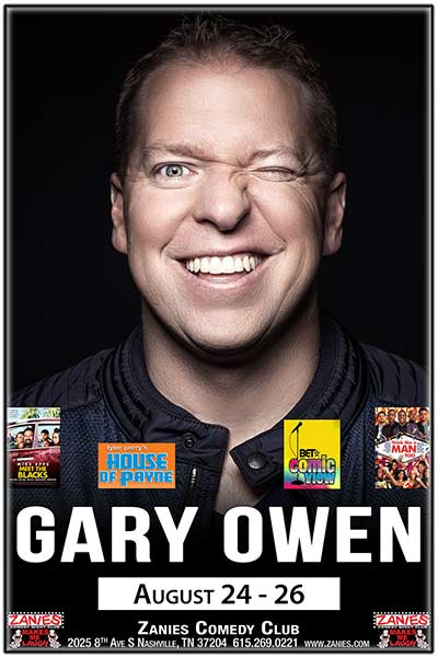 Gary Owen from Tyler Perry's House of Payne and BET's Comic View live at Zanies Comedy Club Nashville Aug. 24-26, 2017