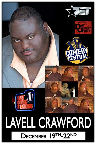 Lavell Crawford December 19-22