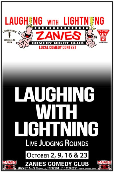 Laughing with Lightning Local Comedy Contest Live Judging at Zanies Comedy Club Nashville Oct. 2, 9, 16 & 23, 2017