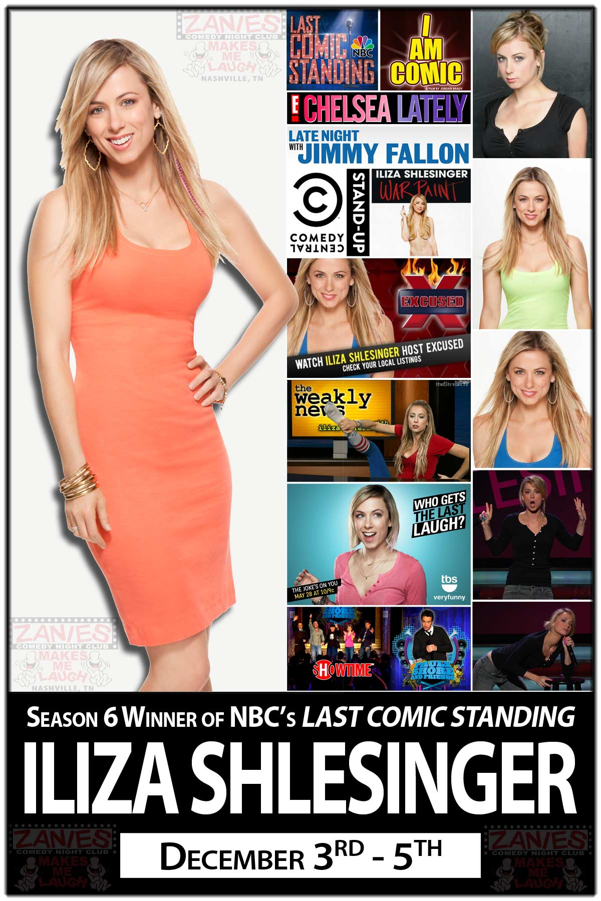 Iliza Shlesinger Season 6 Winner of NBC's LAST COMIC STANDING and much more live at Zomedy Comedy Club Nashville December 3-5, 2015