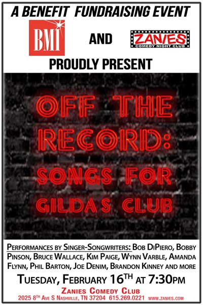 Benefit Fundrising Event BMI and Zanies Comedy Club proudly present OFF THE RECORD: SONGS FOR GILDA'S CLUB Tuesday, February 16, 2016 at 7:30pm