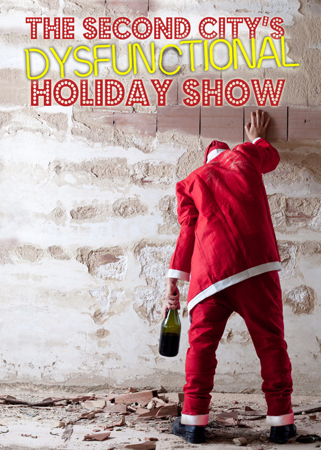 The Second Citys Dysfunctional Holiday Show