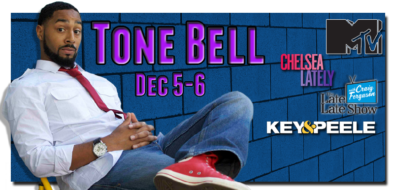Tone Bell as seen on Chelsea Lately Key and Peel MTVs Jerks with Cameras Whitney the Late Late Show and more For a sneak peek click here then select video preview