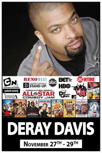 DeRay Davis live from everything at Zanies Comedy club Nashville Thanksgiving Weekend November 27-30,l 2015