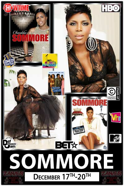 Sommore from Showtime, BET, Comedy Central, Vh1, MTV, HBO and much more live at Zanies Comedy Club December 17-20, 2015