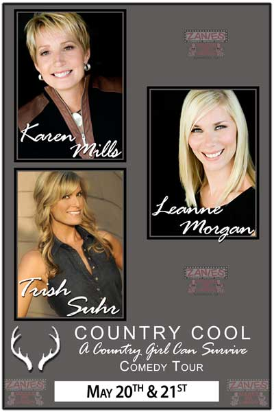 Country Cool: A Country Girl Can Survive Comedy Tour featuring Karen Mills, Leanne Morgan & Trish Suhr live at Zanies Comedy Club Nashville May 20 & 21, 2015
