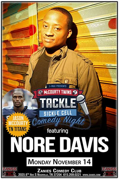 A Benefit Fundraising Event: TACKLE SICKLE CELL COMEDY NIGHT Hosted by Tennessee Titan's Jason McCourt November 14, 2016