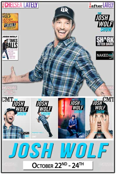 "Josh Wolf live from his new late night show on CMT ""The Jsoh Wolf Show, Chelsea Lately and more live at Zanies Comedy Club Nashville TN October 22-24, 2015"