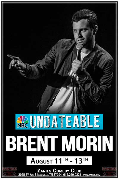 Brent Morin from NBC's Undateable and Netflix I'm Brent Morin Comedy Specials live at Zanies Comedy Club Nashville August 11-13, 2016