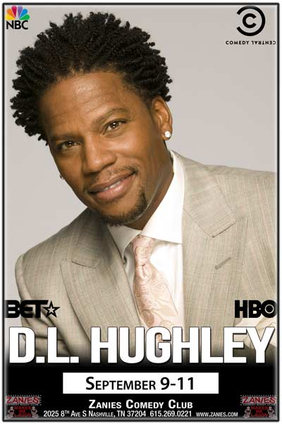 D.L. Hughley from NBC's Heartbeat, Comedy Central, CNN, BET, HBO and much more live at Zanies Comedy Club Nashville September 9-11, 2016