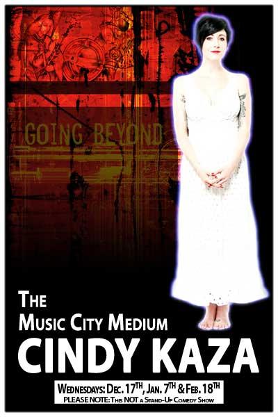 The Music City Medium Cindy Kaza Live at Zanies Comedy Club Dec 17, 2014, Jan 7 and Feb 18, 2015