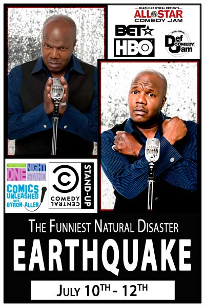 Earthquake The Funniest Natural Disaster live at Zanies Comedy Club Nashville July 10-12, 2015