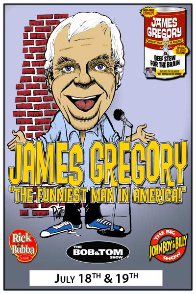 James Gregory The Funniest Man in America live at Zanies Comedy Club Nashville July 18-19, 2015