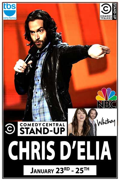 Chris D'Elia January 23-25, 2014