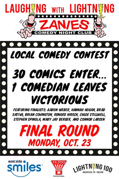 Laughing with Lightning Local Comedy Contest Live Judging at Zanies Comedy Club Nashville Oct. 9, 16 & 23, 2017