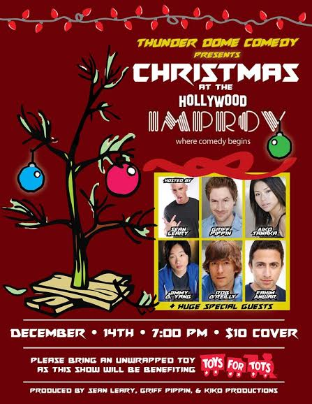 Thunder Dome Comedy Presents Christmas at the Improv with Fahim Anwar Rob OReilly Jimmy O Yang Griff Pippin Sean Leary and Aiko Tanaka