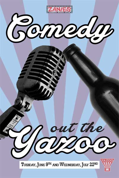 Comedy Out the Yazoo Tuesday, June 9, 2015 and Wednesday, July  22, 2015 live at Zanies Comedy Club