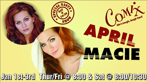 APRIL MACIE  4 Shows  January 13