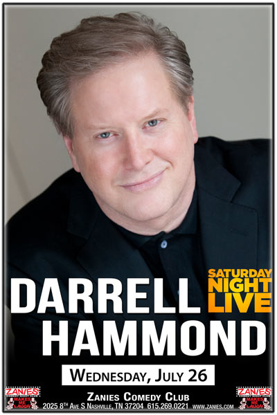 Darrell Hammond of Satursday Night Live at Zanies Comedy Club Nashville Wednesday, July 26, 2017
