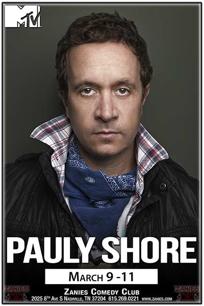 Pauly Shore LIVE at Zanies - March 9-11, 2017