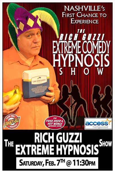 The Rich Guzzi Extreme Hypnosis Show Saturay Feb 7, 2015 @ 11:30pm