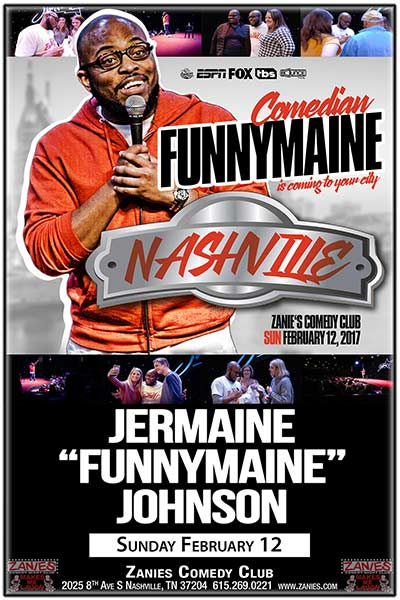 Jermaine 'Funnymaine' Johnson LIVE at Zanies, Sunday, February 12, 2017