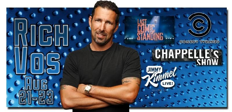 Rich Vos as seen on Last Comic Standing Chapelles Show Comedy Central Worlds Dumbest Criminals Jimmy Kimmel Tough Crowd wColin Quinn and more For a sneak peek click here then select Video Preview