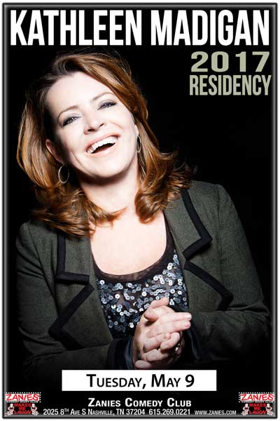 Kathleen Madigan's 2017 Residency continues at Zanies Comedy Club Nashville Tuesday, May, 2017