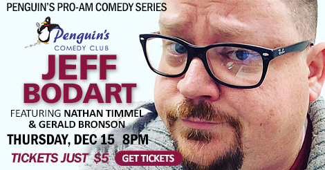 PRO-AM Comedy Series featuring Jeff Bodart! $5.00 TICKETS!