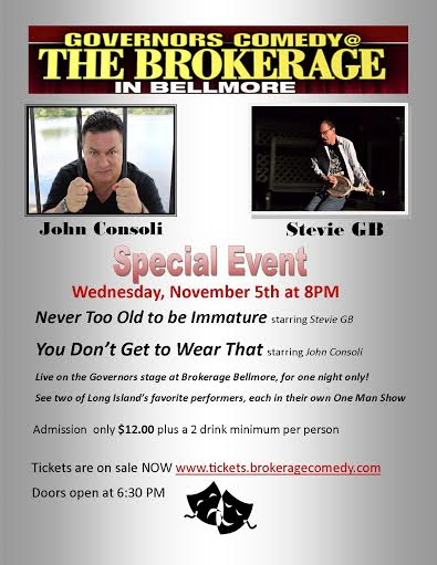 JOHN CONSOLI  STEVIE GB  TWO 1MAN SHOWS  SPECIAL EVENT