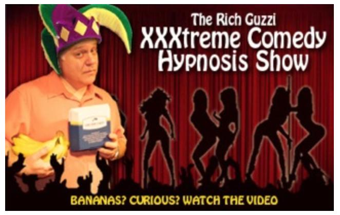 Hypnotist Rich Guzzi XXXtreme Comedy Hypnosis Show