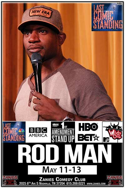 Rod Man live at Zanies Comedy Club Nashville May 11-13, 2017
