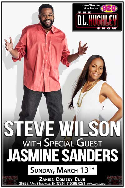 Steve Wilson with Special Guest Jasmine Sanders from the DL Hughley Radio Show show heard weekdays on 92Q live at Zanies Comedy Club Sunday, March 13, 2016